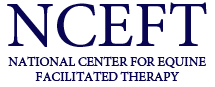 NCEFT National Center for Equine Facilitated Therapy